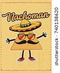 nacho cute character distress...   Shutterstock .eps vector #740138620
