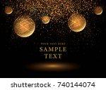 gold glitter and gold ball... | Shutterstock .eps vector #740144074