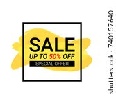 sale up to 50  off. special...   Shutterstock .eps vector #740157640