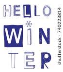 hello winter slogan with... | Shutterstock .eps vector #740223814