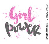 girl power. feminism quote ... | Shutterstock .eps vector #740226910