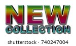 new collection rainbow  3d... | Shutterstock . vector #740247004