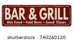 bar   grill vintage rusty metal ... | Shutterstock .eps vector #740260120