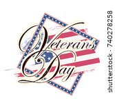 veterans day  honoring all who... | Shutterstock .eps vector #740278258