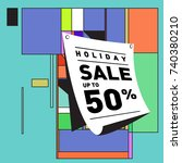 holiday sale memphis style... | Shutterstock .eps vector #740380210