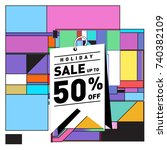 holiday sale memphis style... | Shutterstock .eps vector #740382109