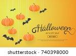 halloween background vector... | Shutterstock .eps vector #740398000