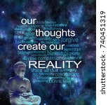 our thoughts create our reality ... | Shutterstock . vector #740451319
