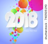 happy new year 2018  greeting... | Shutterstock .eps vector #740505190