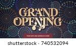 grand opening vector background.... | Shutterstock .eps vector #740532094