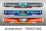 scoreboard broadcast graphic... | Shutterstock .eps vector #740537260