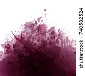 wine stained background.... | Shutterstock .eps vector #740582524