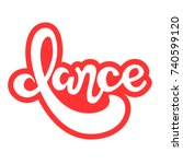 lettering  dance   red and... | Shutterstock .eps vector #740599120