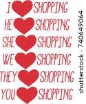 i love shopping vector labels... | Shutterstock .eps vector #740649064