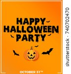 happy halloween party ... | Shutterstock . vector #740702470