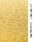 gold glitter texture background ... | Shutterstock . vector #740713864