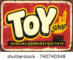 toy shop or toy store vintage... | Shutterstock .eps vector #740740348