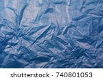 blue plastic bag texture and... | Shutterstock . vector #740801053
