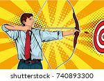 businessman with bow  arrow and ... | Shutterstock .eps vector #740893300