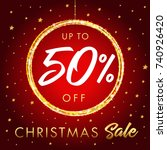christmas sale up to 50 off... | Shutterstock .eps vector #740926420