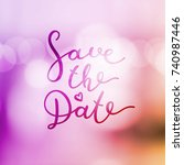 save the date lettering  vector ... | Shutterstock .eps vector #740987446