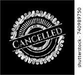 cancelled chalkboard emblem | Shutterstock .eps vector #740989750