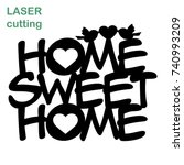 cut laser letter for interior.... | Shutterstock .eps vector #740993209