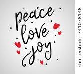 peace love joy text  hand drawn ... | Shutterstock .eps vector #741078148