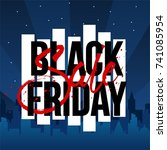abstract vector black friday... | Shutterstock .eps vector #741085954
