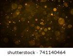 abstract blur gold sparkle... | Shutterstock . vector #741140464