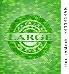large green emblem. mosaic... | Shutterstock .eps vector #741145498