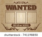 vintage wanted western poster... | Shutterstock .eps vector #741198850