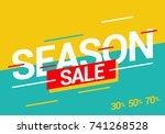 season sale. vector... | Shutterstock .eps vector #741268528