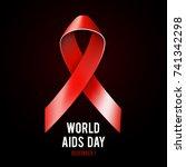 1st december world aids day... | Shutterstock . vector #741342298