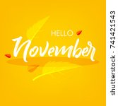 hello november  vector... | Shutterstock .eps vector #741421543