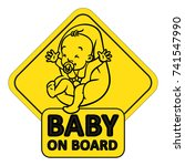 baby on board. funny small... | Shutterstock .eps vector #741547990