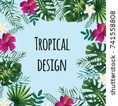 square tropical frame  template ... | Shutterstock .eps vector #741558808