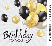 abstract happy birthday... | Shutterstock .eps vector #741565603