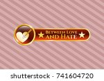 gold badge or emblem with love ... | Shutterstock .eps vector #741604720