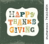 retro happy thanksgiving... | Shutterstock .eps vector #741614854