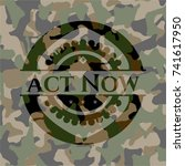 act now on camouflage texture | Shutterstock .eps vector #741617950
