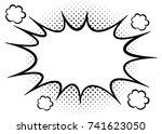 pop art bubble blank  black and ... | Shutterstock .eps vector #741623050