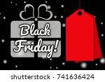 black friday wording on bokeh... | Shutterstock . vector #741636424