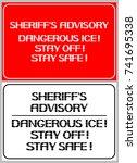 sheriff s advisory dangerous... | Shutterstock .eps vector #741695338