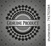 genuine product realistic dark... | Shutterstock .eps vector #741702364