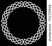 celtic round frame  wreath or... | Shutterstock .eps vector #741720418