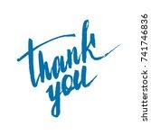 thank you  handwritten... | Shutterstock .eps vector #741746836