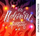 halloween party lettering.... | Shutterstock .eps vector #741756358