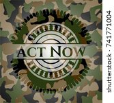 act now written on a camouflage ... | Shutterstock .eps vector #741771004
