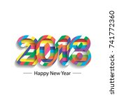 happy new year 2018   2017 text ... | Shutterstock .eps vector #741772360